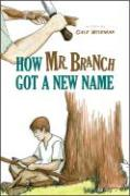 How Mr. Branch Got a New Name