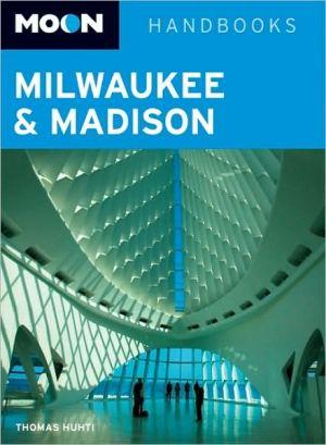 Moon Milwaukee and Madison