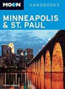 Moon Handbooks: Minneapolis and St. Paul
