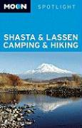Moon Shasta & Lassen Camping & Hiking