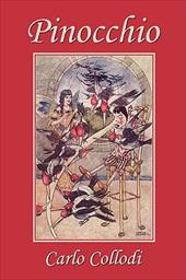 Pinocchio, as First Translated Into English by M. A. Murray and Illustrated by Charles Folkard (Yesterday's Classics) - Collodi, Carlo / Folkard, Charles / Murray, M. A.