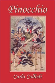 Pinocchio, As First Translated Into English By M. A. Murray And Illustrated By Charles Folkard (Yesterday's Classics) - Carlo Collodi