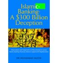 Islamic Banking - A $300 Billion Deception - Dr Muhammad Saleem