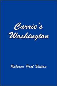 Carrie's Washington - Rebecca Pool Button
