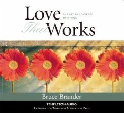 Love That Works: The Art and Science of Giving - Brander, Bruce