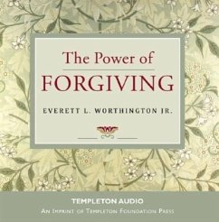 The Power of Forgiving - Worthington, Everett L. , Jr.