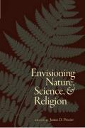 Envisioning Nature, Science, and Religion