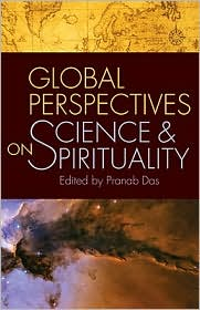 Global Perspectives on Science and Religion - Pranab Das