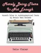 Merely Being There Is Not Enough: Women's Roles in Autobiographical Texts by Female Beat Writers