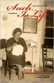 Such Is Life - Leonilde Frieri Ruberto, Laura E. Ruberto (Translator)