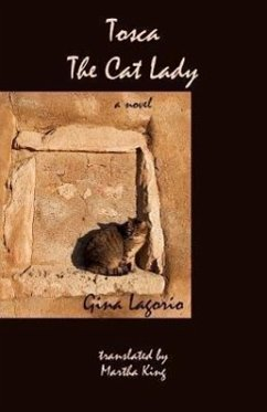 Tosca, the Cat Lady - Lagorio, Gina