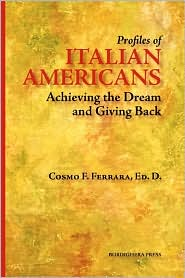 Profiles of Italian Americans: Achieving the Dream and Giving Back