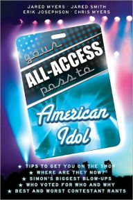 Your All-Access Pass to American Idol - Jared Myers