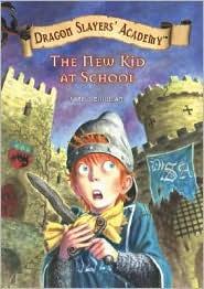 The New Kid at School (Dragon Slayers' Academy Series #1) - Kate McMullan, Bill Basso (Illustrator)