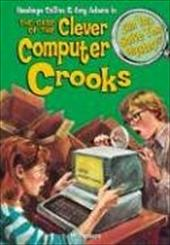 The Case of the Clever Computer Crooks: & 8 Other Mysteries - Masters, M.