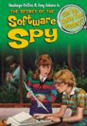 The Secret of the Software Spy: & 8 Other Mysteries