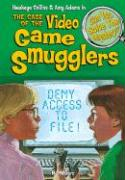 The Case of the Video Game Smugglers: & Other Mysteries