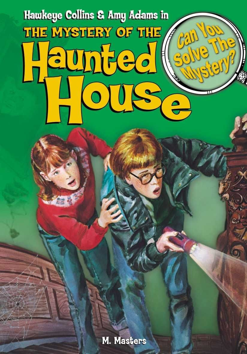The Mystery of the Haunted House - M Masters