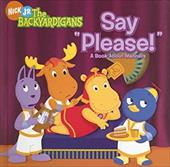 Say Please!: A Book about Manners - Saunders, Zina / Lukas, Catherine / Burgess, Janice