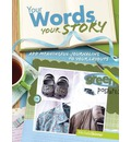 Your Words, Your Story - Michele Skinner