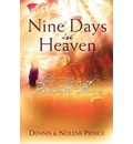 Nine Days in Heaven - Dennis Prince