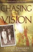 Chasing the Vision