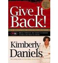 Give It Back! - Kimberly Daniels