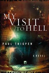 My Visit to Hell - Thigpen, Paul