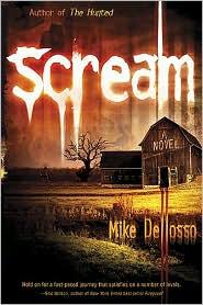 Scream: A Novel - Mike Dellosso
