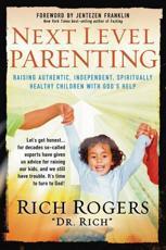 Next Level Parenting - Rich Rogers