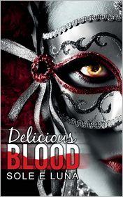 Delicious Blood - Sole e Luna