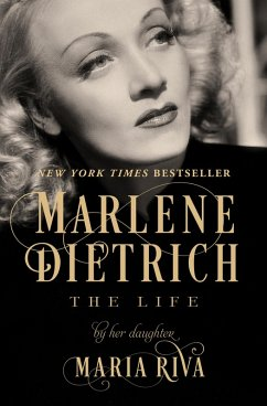 Marlene Dietrich: The Life Maria Riva Author