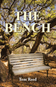 The Bench - Tom Reed
