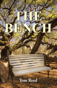 The Bench Tom Reed Author