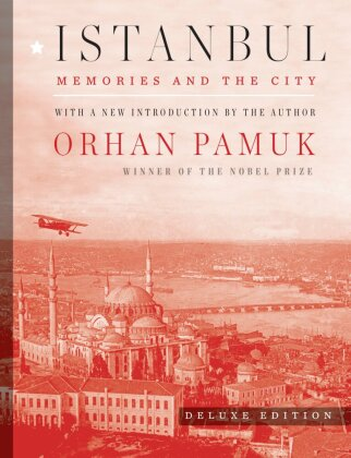 Istanbul - Memories and the City. With a new introduction by the author - Pamuk, Orhan