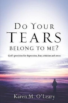 Do Your Tears Belong to Me? - O'Leary, Karen M.
