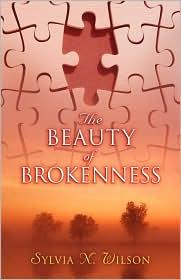 Beauty of Brokenness - Sylvia Wilson