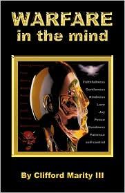 Warfare In The Mind - Clifford Marity Iii