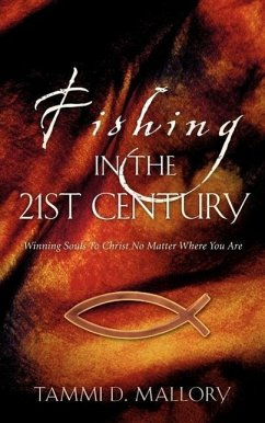 Fishing in the 21st Century - Mallory, Tammi D.