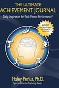 The Ultimate Achievement Journal - Haley Perlus, PhD