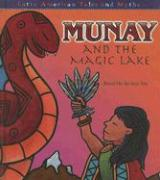 Munay and the Magic Lake