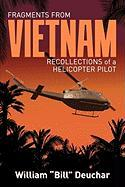 Fragments from Vietnam: Recollections of a Helicopter Pilot