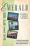 Emerald Edges: A Family of Short Stories
