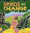 Seeds of Change: Planting a Path to Peace - Johnson, Jen Cullerton