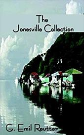 The Jonesville Collection - Reutter, G. Emil