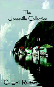 The Jonesville Collection - G. Emil Reutter