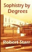 Sophistry by Degrees
