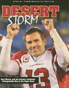 Desert Storm: Kurt Warner and the Arizona Cardinals' Unforgettable Run to the Super Bowl