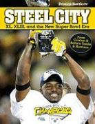 Steel City: XL, XLIII and the New Super Bowl Era