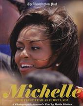 Michelle Obama: Her First Year as First Lady - Givhan, Robin